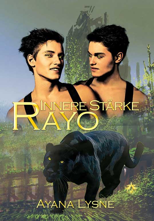 Innere Stärke Rayo